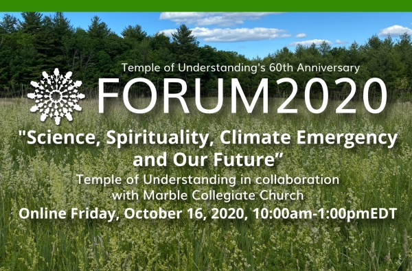 FORUM2020: Science, Spirituality, the Climate Emergency and Our Future