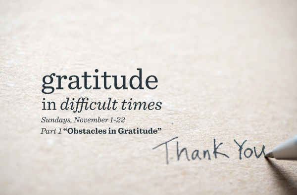 Part 1. Obstacles in Gratitude